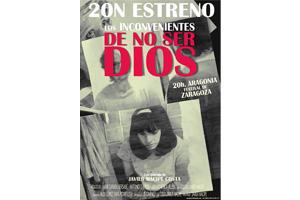 'Los inconvenientes de no ser Dios', película inaugural del XIX Festival de Cine de Zaragoza