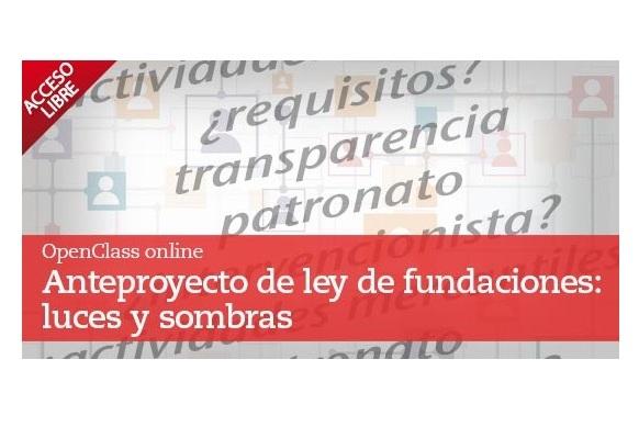 Openclass sobre el anteproyecto de Ley de Fundaciones