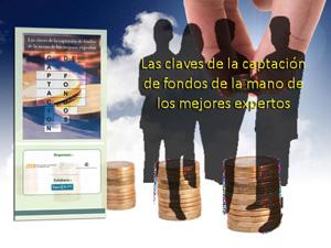 """Seminario: """"Las claves de la Captación de Fondos de la mano de los mejores expertos"""""""