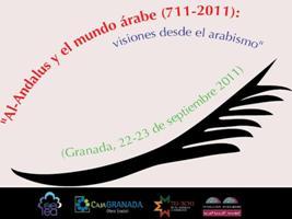 Al-Andalus y el mundo árabe (711-2011): Visiones del arabismo