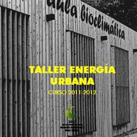 La Fundación Naturalia XXI organiza el Taller de Energía Urbana