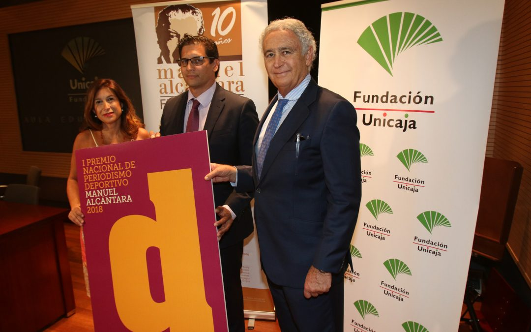 Fundación Unicaja y la Fundación Manuel Alcántara lanzan el I Premio Nacional de Periodismo Deportivo