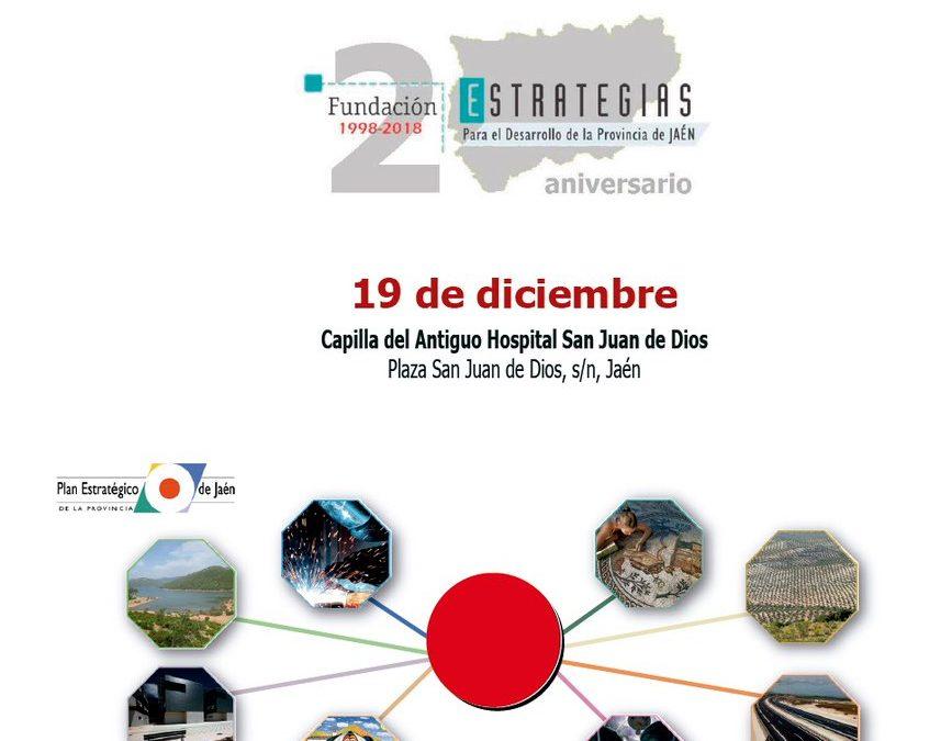 Fundación Estrategias celebra su 20 aniversario con una Jornada en la que se analizará el pasado, el presente y el futuro de la provincia desde diferentes ámbitos estratégicos