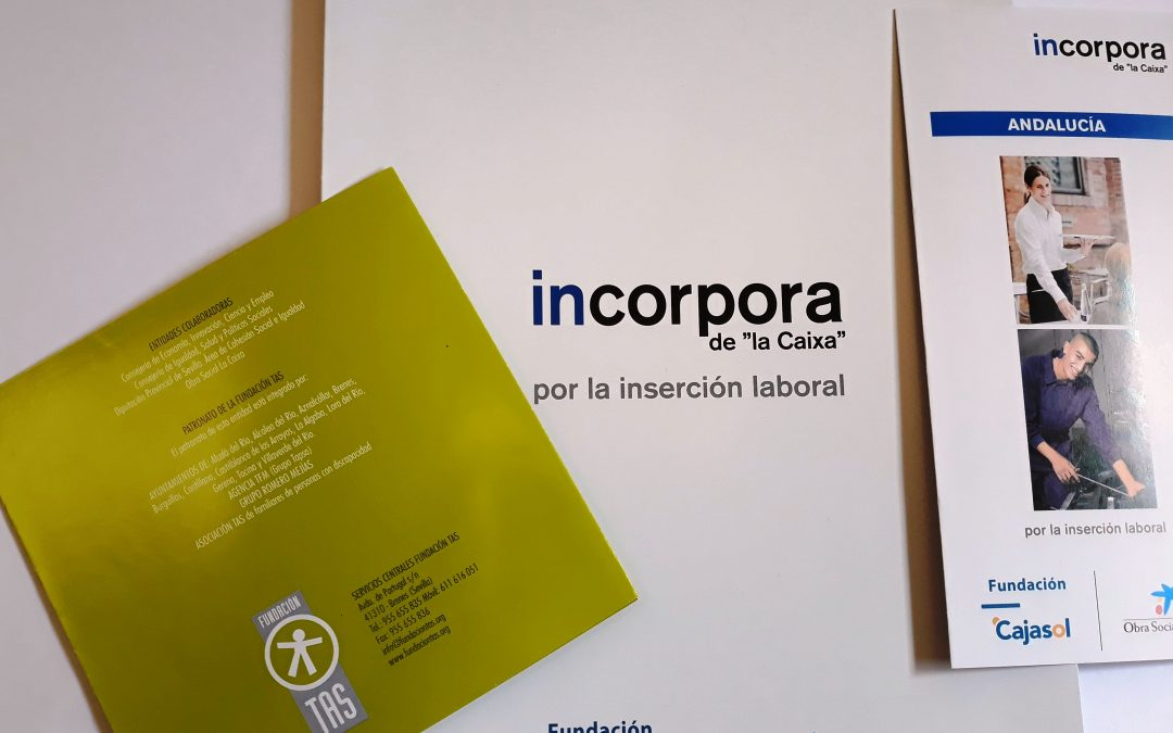 Fundación TAS y Fundación Social Universal se suman al programa 'Incorpora' de La Caixa y Fundación Cajasol, para mejorar la empleabilidad de personas en riesgo de exclusión social