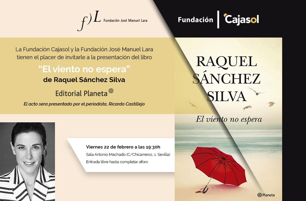 Sevilla. Presentación libro «El viento no espera» de Raquel Sánchez Silva