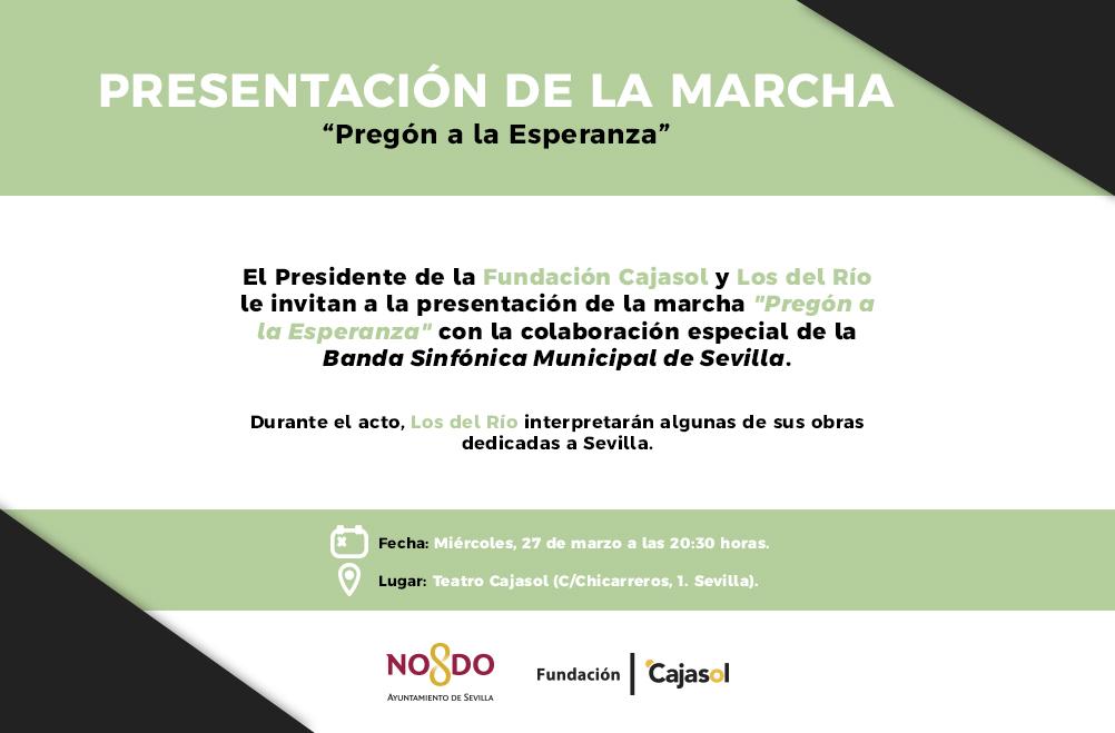 Sevilla. Presentación de la marcha «Pregón a la Esperanza» de Los del Río