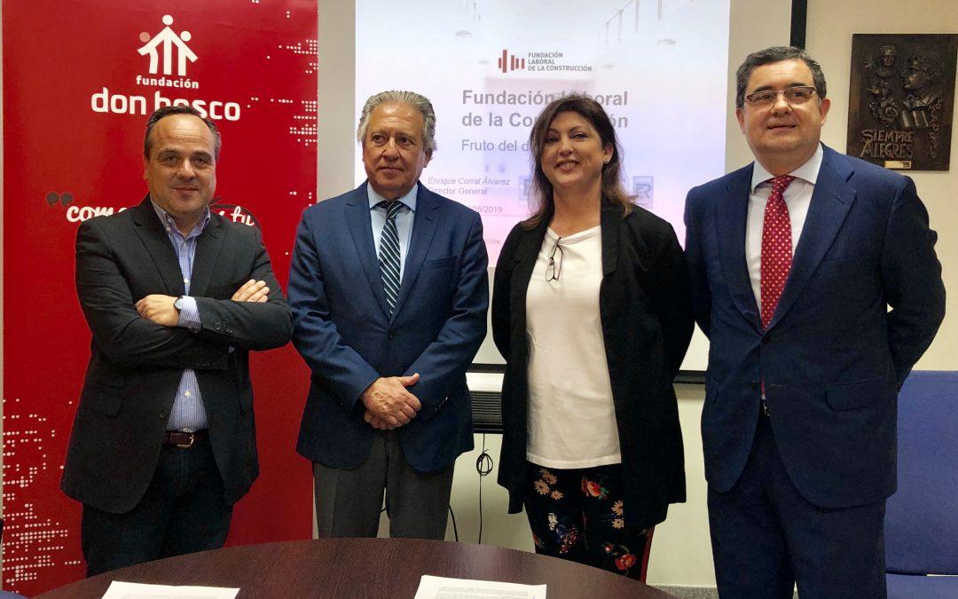 La Fundación Laboral de la Construcción y la Fundación Don Bosco firman un acuerdo para realizar acciones que mejoren la empleabilidad de personas con riesgo de exclusión social