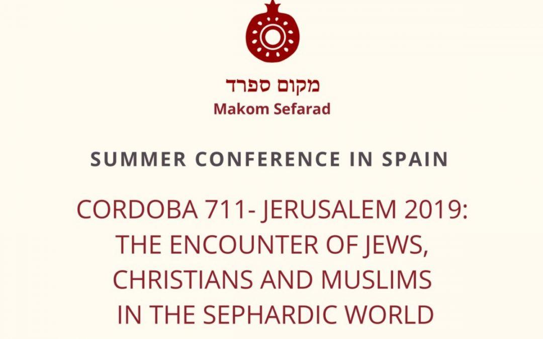 Sevilla. Curso de verano 'Cordoba 711-Jerusalem 2019. The Encounter of Jews, Christians and Muslim in the Sephardic World'