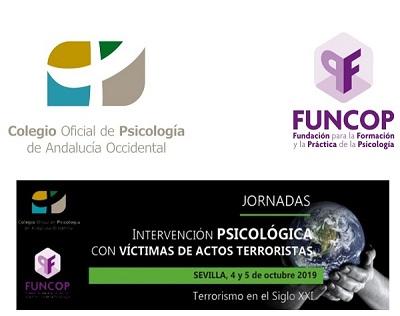"""El COP Andalucía Occidental y su Fundación organizan las Jornadas """"Intervención psicológica con víctimas de actos terroristas"""""""