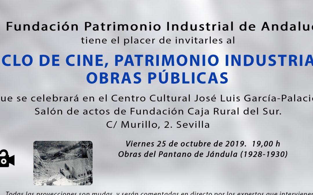 La Fundación Fupia organiza el I Ciclo de Cine, Patrimonio Industrial y obras Públicas