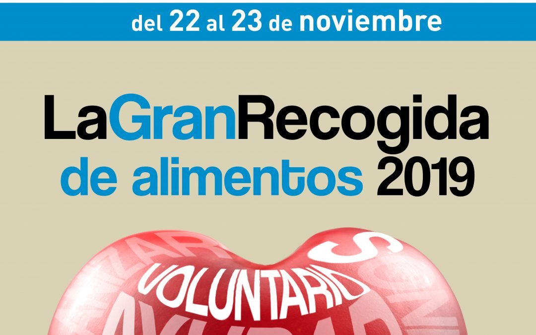 La Fundación Banco de Alimentos de Sevilla prepara la Gran Recogida de Alimentos 2019