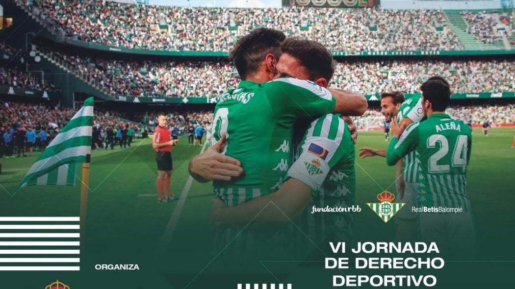 El Real Betis y la Fundación RBB organizan la VI Jornada de Derecho Deportivo