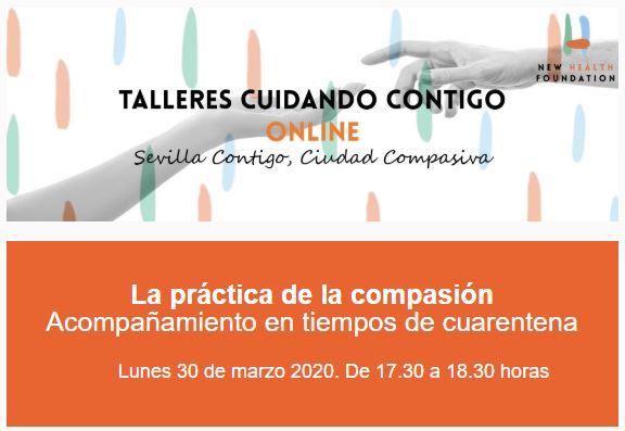 La Fundación New Health organiza un taller online para acompañar en la cuarentena desde la práctica de la compasión