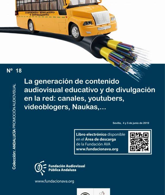 La Fundación AVA edita un nuevo libro sobre la generación de contenido audiovisual educativo y de divulgación en la red