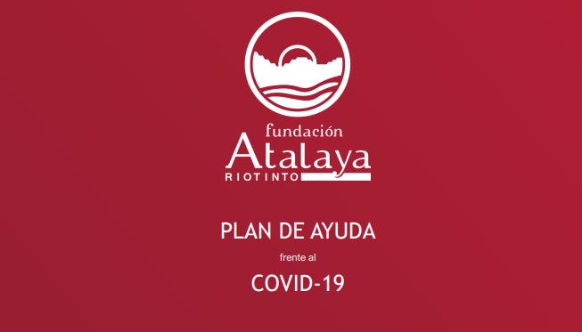 La Fundación Atalaya Riotinto pone en marcha un Plan de Ayuda frente al COVID-19 en la Cuenca Minera