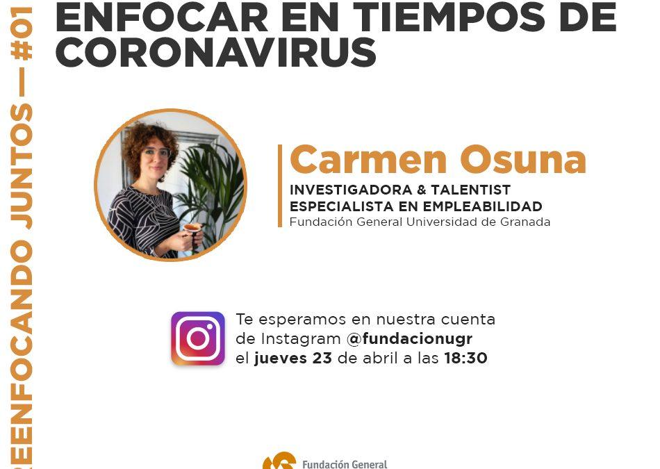 """La Fundación General Universidad de Granada te invita cada semana a participar en la iniciativa """"Reenfocando juntos"""" en Instagram Live"""