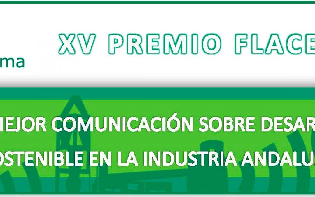 FLACEMA convoca la XV edición del Premios a la Mejor Comunicación sobre Desarrollo Sostenible en la Industria Andaluza