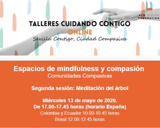 La Fundación New Health continúa el ciclo on line de meditaciones, mindfulness y compasión