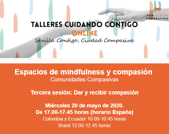 La Fundación New Health continúa con la meditación on line con la sesión «Dar y recibir compasión»