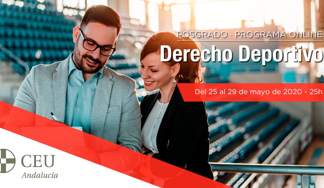 El Instituto de Posgrado CEU Andalucía lanza el Programa Online en Derecho Deportivo