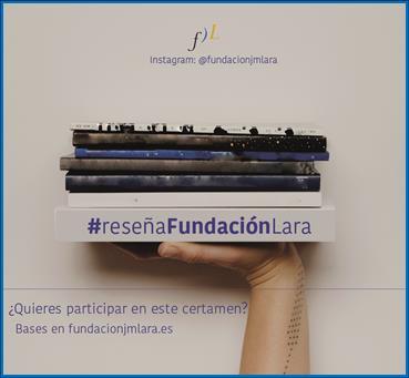 La Fundación José Manuel Lara pone en marcha el certamen 'La Reseña del Mes'