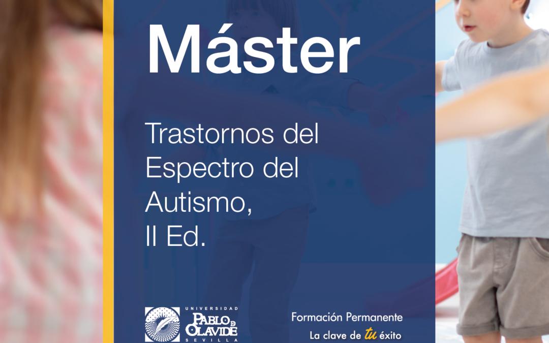 La Universidad Pablo de Olavide lanza la II Edición del Máster sobre  Trastornos del Espectro del Autismo