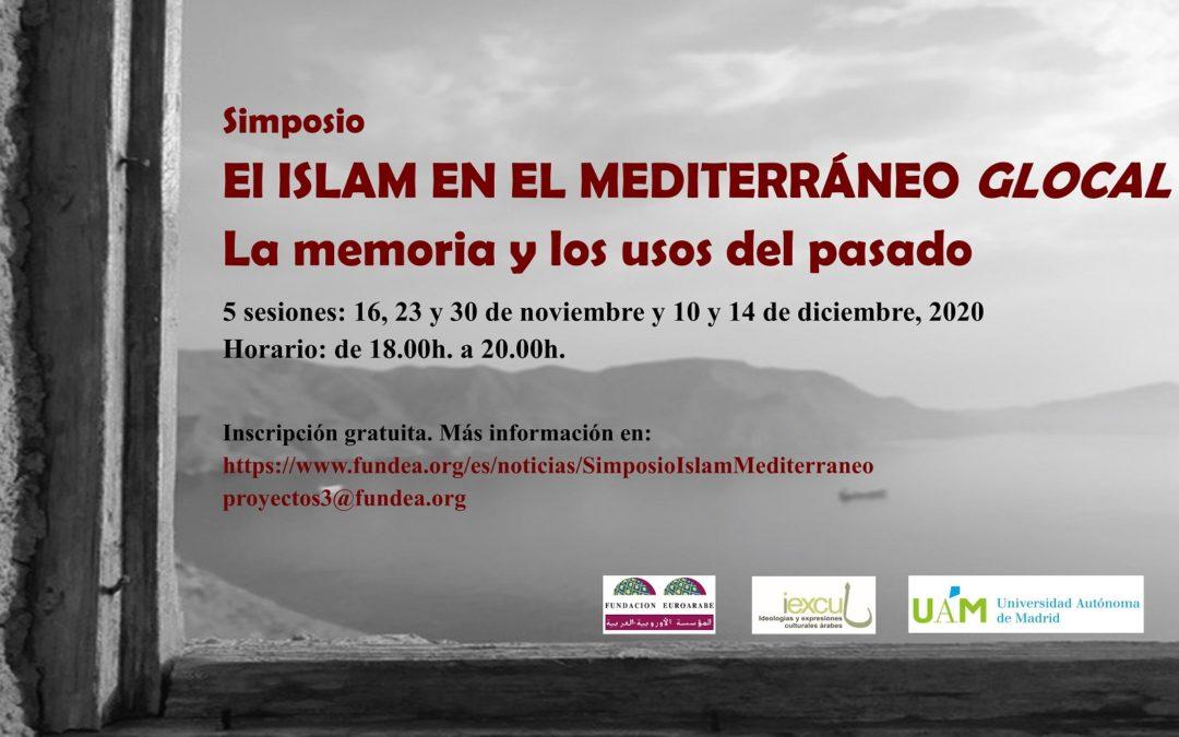 Fundación Eurorárabe abre el plazo para el Simposio 'Islam en el Mediterráneo 'Glocal'. La memoria y los usos del pasado