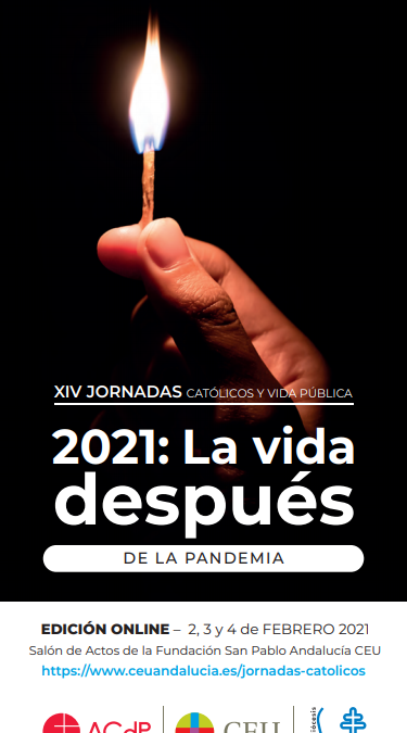 XIV Jornadas Católicos y Vida Pública de Sevilla, en formato online: La vida después de la pandemia