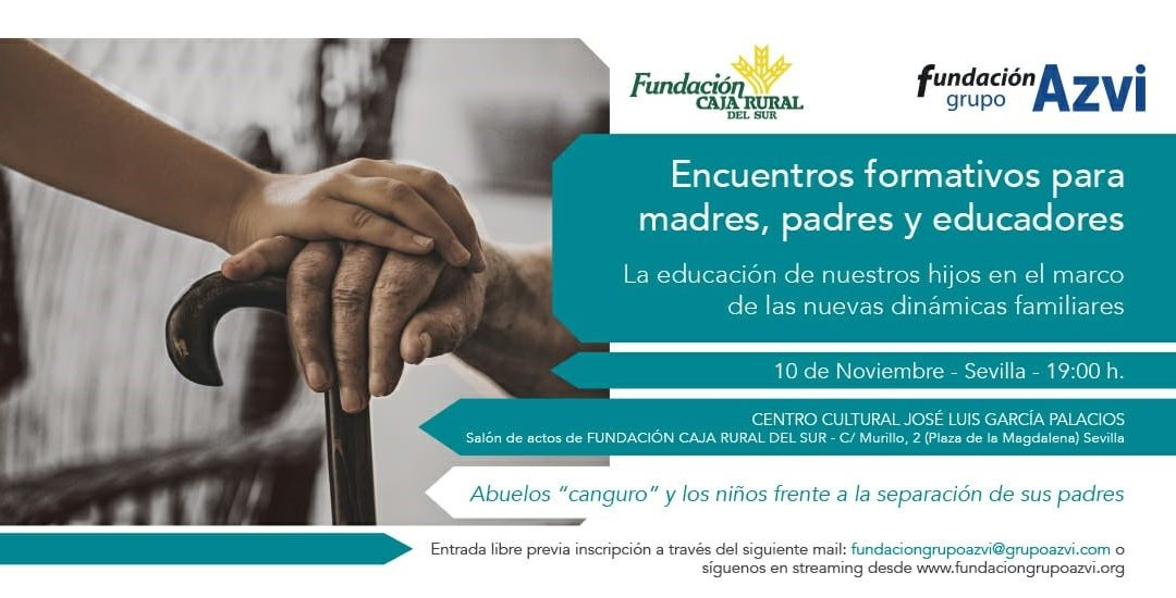 Fundación Grupo Azvi organiza la IV edición de los Encuentros formativos para madres, padres y educadores 2021