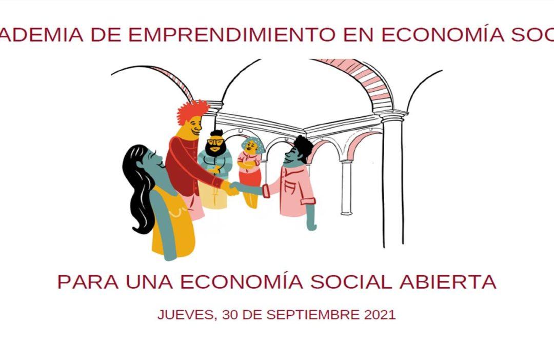 La Escuela de Economía Social apuesta por el fomento de la Cooperación en una nueva edición de Academia de Emprendimiento en Economía Social.